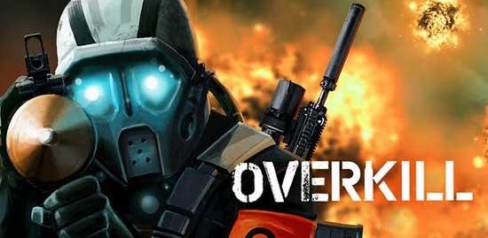 赶尽杀绝Overkill 同时登陆Android和iOS平台