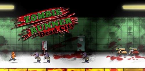 Android快节奏休闲跑酷游戏《僵尸狂奔之死亡城》