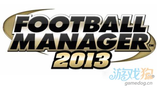 Football Manager2013足球经理2013即将登陆1